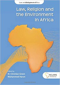 Law, Religion and the Environment in Africa