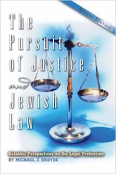 The Pursuit of Justice and Jewish Law: