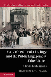Calvin's Political Theology and the Public Engagement
