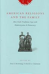 American Religions and the Family: