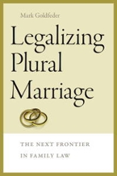 Legalizing Plural Marriage: