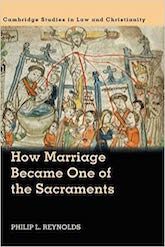 How Marriage Became One of the Sacraments: