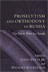 Proselytism and Orthodoxy in Russia: